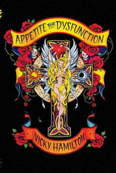 Vicky Hamilton Appetite for Dysfunction